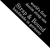 Strap and Bound - world's first denim strap ons